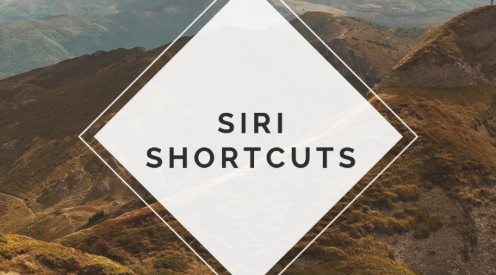 iOS 12—Siri Shortcuts
